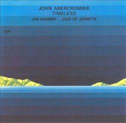 John Abercrombie - Timeless (1975)
