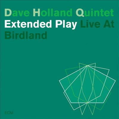 Dave Holland - Extended Play