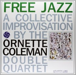 Ornette Coleman - Free Jazz (1960)
