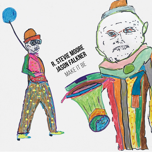 R. Stevie Moore and Jason Falkner 'Make It Be' Album Cover