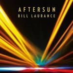 Bill laurance Aftersun