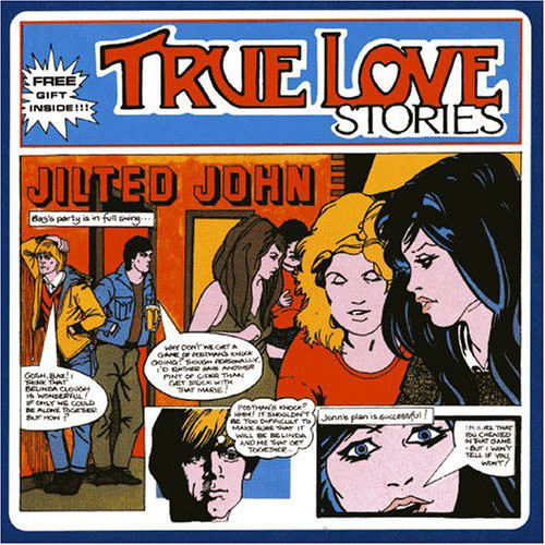 Jilted John - True Love Stores